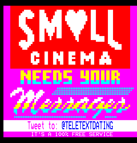 Small Cinema Needs Your Messages