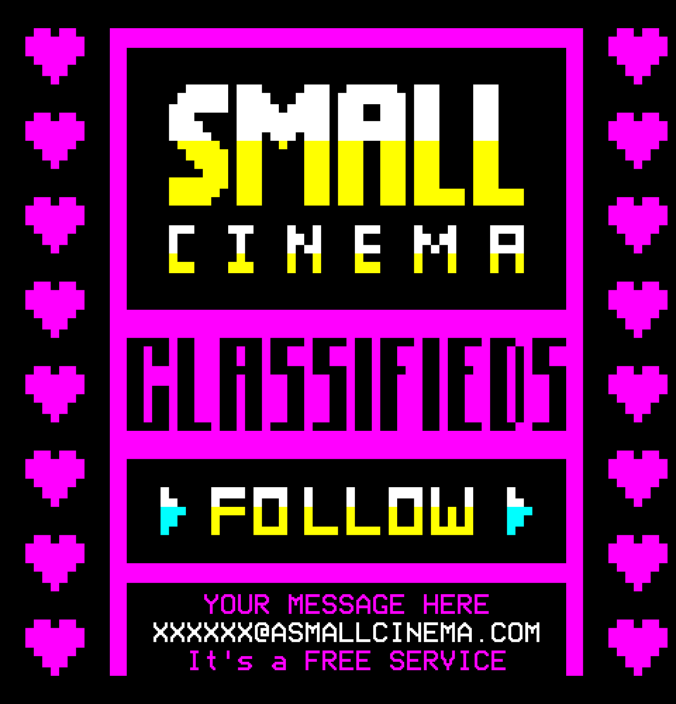 Small Cinema Classifieds Follow